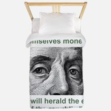 Ben Franklin Money Quote Twin Duvet