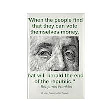 Ben Franklin Money Quote Rectangle Magnet