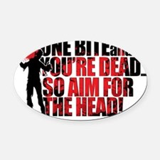 ZOMBIES: ONE BITE AND YOUR DEAD AI Oval Car Magnet