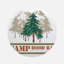 camp_hood Round Ornament