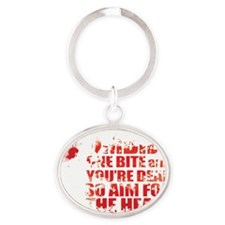 ZOMBIES: ONE BITE AND YOUR DEAD AIM  Oval Keychain