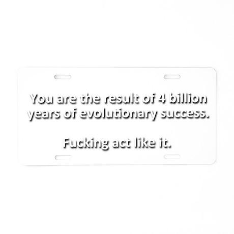 Evolutionary Success Aluminum License Plate