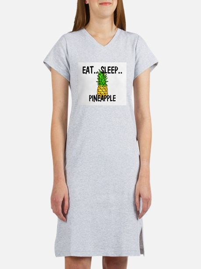 Eat ... Sleep ... PINEAPPLE T-Shirt