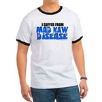 Mad Kaw Disease Ringer T