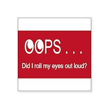 Oops . . . Rolling Eyes Sticker