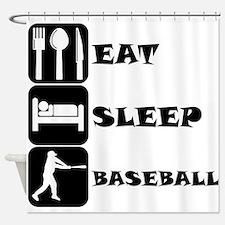 Eat Sleep Baseball Shower Curtain