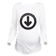 Under the Influence Long Sleeve Maternity T-Shirt