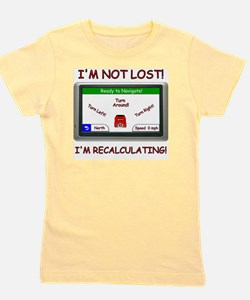 Im Not Lost! Girl's Tee