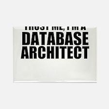 Trust Me, I'm A Database Architect Magnets