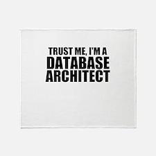 Trust Me, I'm A Database Architect Throw Blank