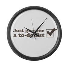 Just give me a to-do list Large Wall Clock