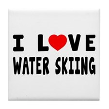 I Love Water Skiing Tile Coaster