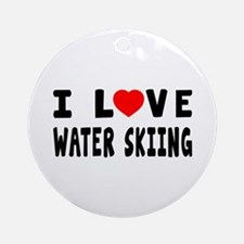 I Love Water Skiing Ornament (Round)