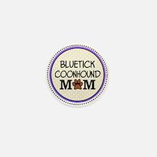 Bluetick Coonhound Dog Mom Mini Button