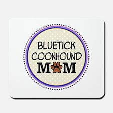 Bluetick Coonhound Dog Mom Mousepad