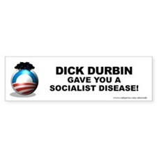 Durbin Gave Bumper Sticker