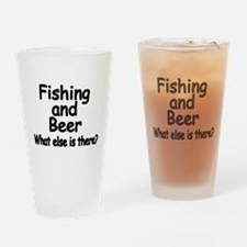 Fishing and Beer. What else is there? Drinking Gla
