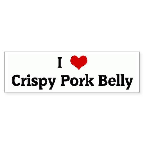 I Love Crispy Pork Belly Bumper Sticker