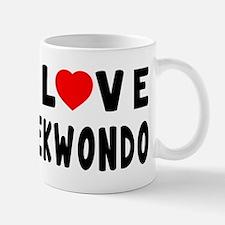 I Love Taekwondo Mug