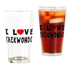 I Love Taekwondo Drinking Glass