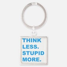 thinkless stupidmore Square Keychain
