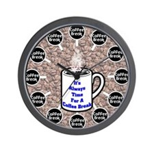 Time for a coffee break Wall Clock