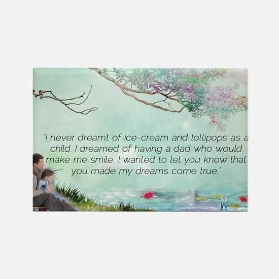 Dreams Come True Rectangle Magnet