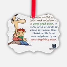 Awe-Inspiring Man - My Stepdad Ornament