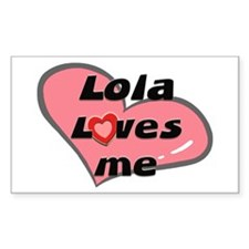 lola loves me Rectangle Decal