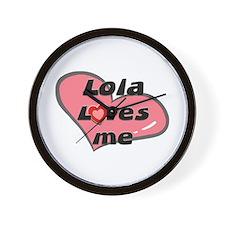 lola loves me  Wall Clock