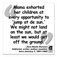 "Hurston Mama Quote Square Car Magnet 3"" x 3"""