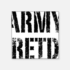 "Army retd black distressed  Square Sticker 3"" x 3"""