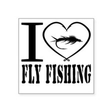 """i love fly fishing Square Sticker 3"""" x 3"""""""