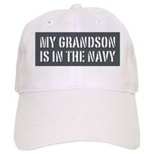My Grandson is in the Navy Baseball Cap