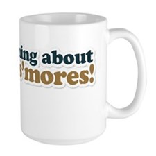 The Best Thing About Camping is Smores Mug