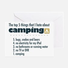 Top 5 things I hate about Camping Greeting Card