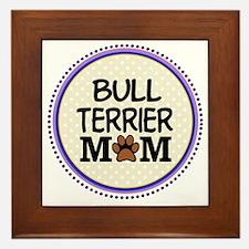 Bull Terrier Dog Mom Framed Tile