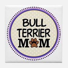 Bull Terrier Dog Mom Tile Coaster