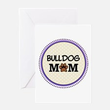 Bulldog Mom Greeting Cards