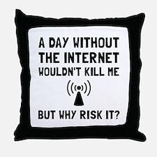 Risk It Internet Throw Pillow