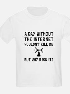 Risk It Internet T-Shirt
