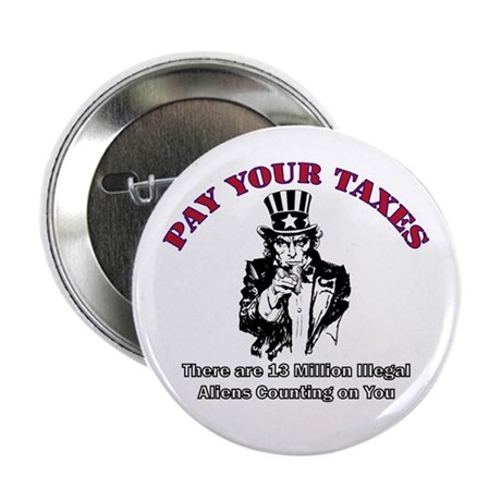 "Pay Your Taxes 2.25"" Button (100 pack)"