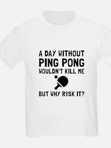 Risk It Ping Pong T-Shirt