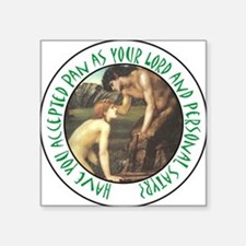 "You Personal Satyr Square Sticker 3"" x 3"""