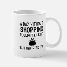 Risk It Shopping Mugs