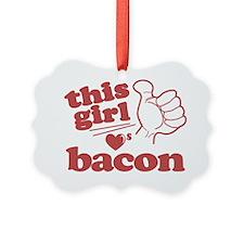 Girl Loves Bacon Ornament
