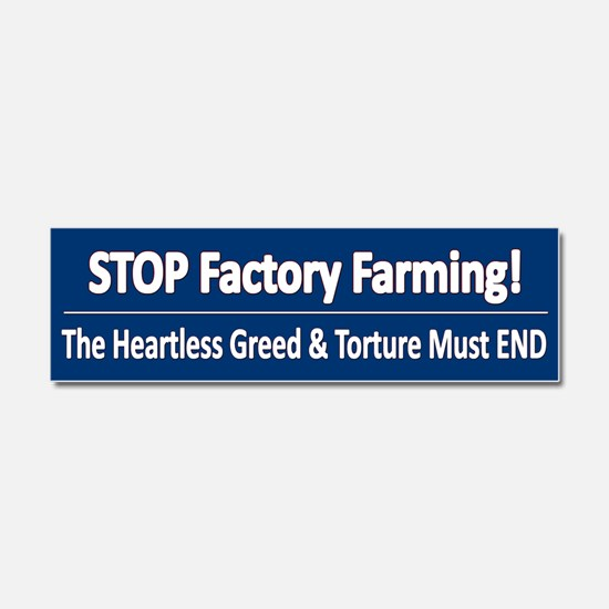 Stop Factory Farming Car Magnet 10 X 3