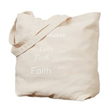 sincere faith Tote Bag