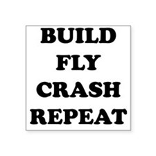 "BuildFlyCrash10x10 Square Sticker 3"" x 3"""