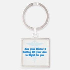 Ask Your Doctor Square Keychain